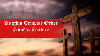 Templar Report Sunday Service - July 25 2021
